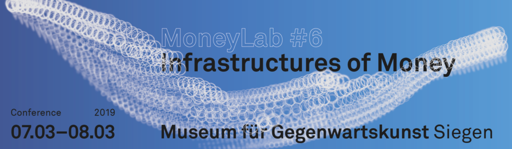 MoneyLab 6 Infrastructures of Money