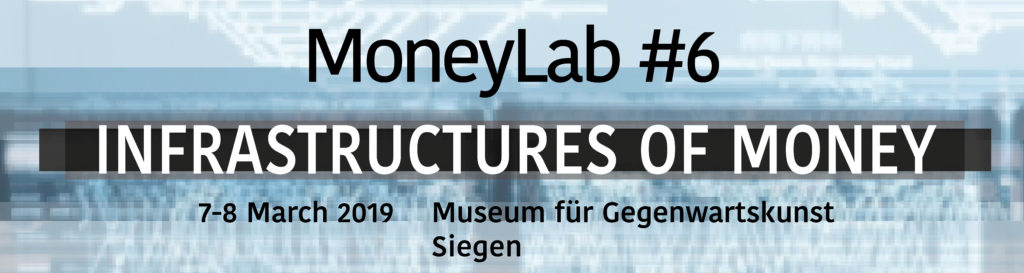 Banner MoneyLab #6 - Infrastructures of Money