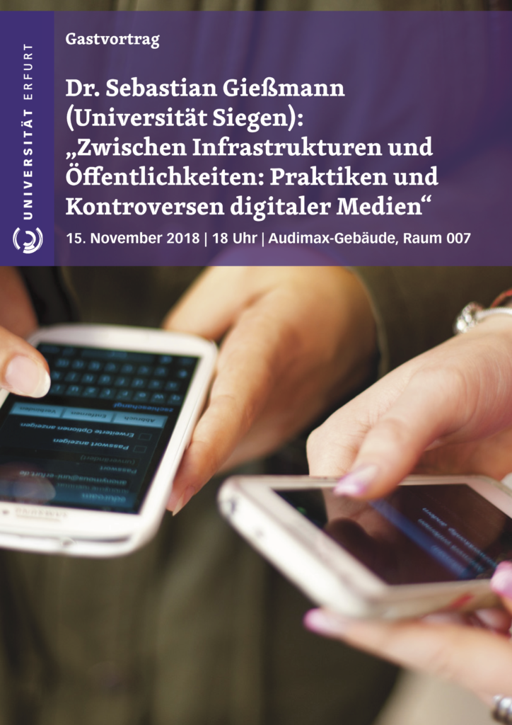 Plakat Zwischen Infrastrukturen und Öffentlichkeiten: Praktiken und Kontroversen digitaler Medien